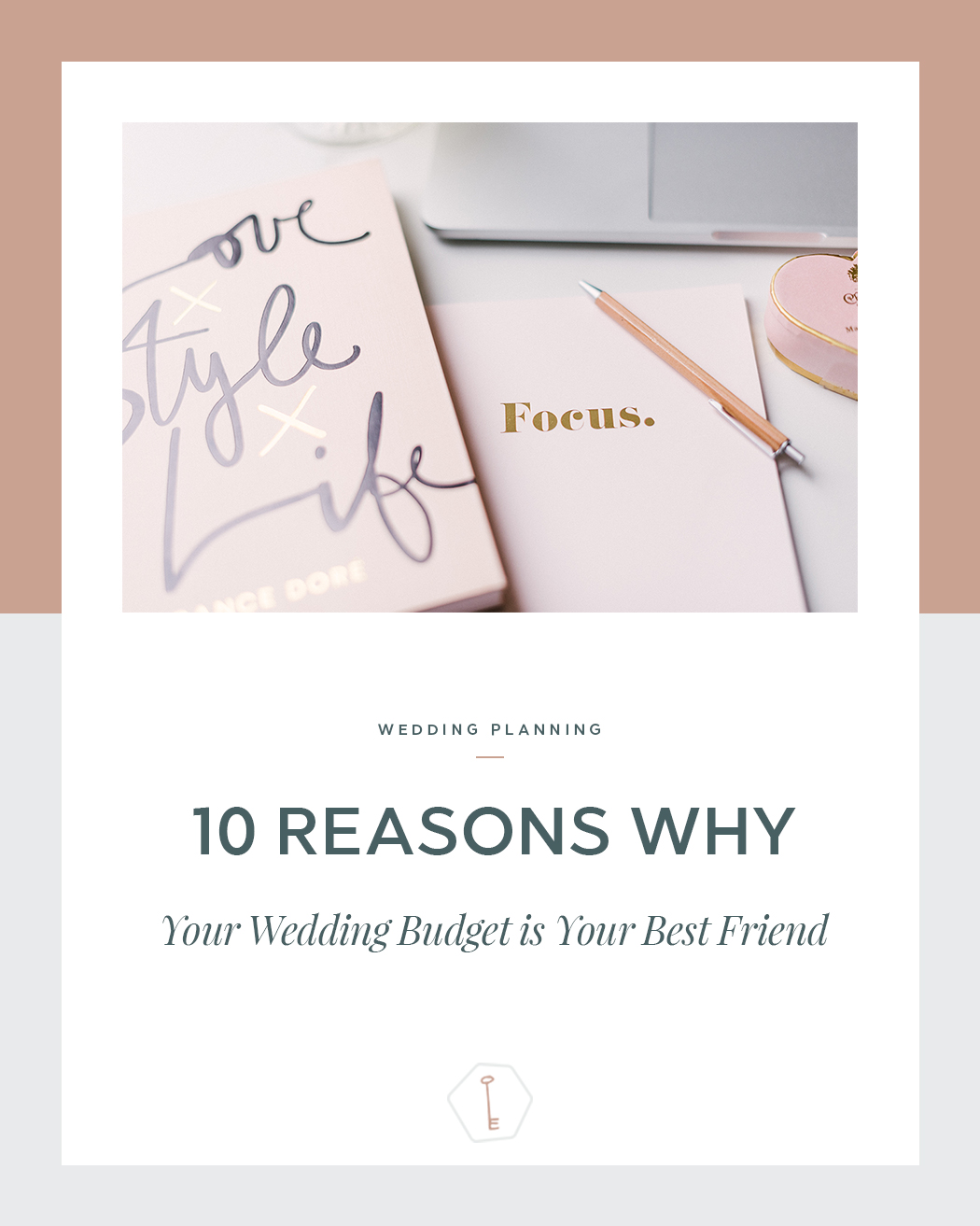 10 Reasons Why Your Wedding Budget Is Your Best Friend