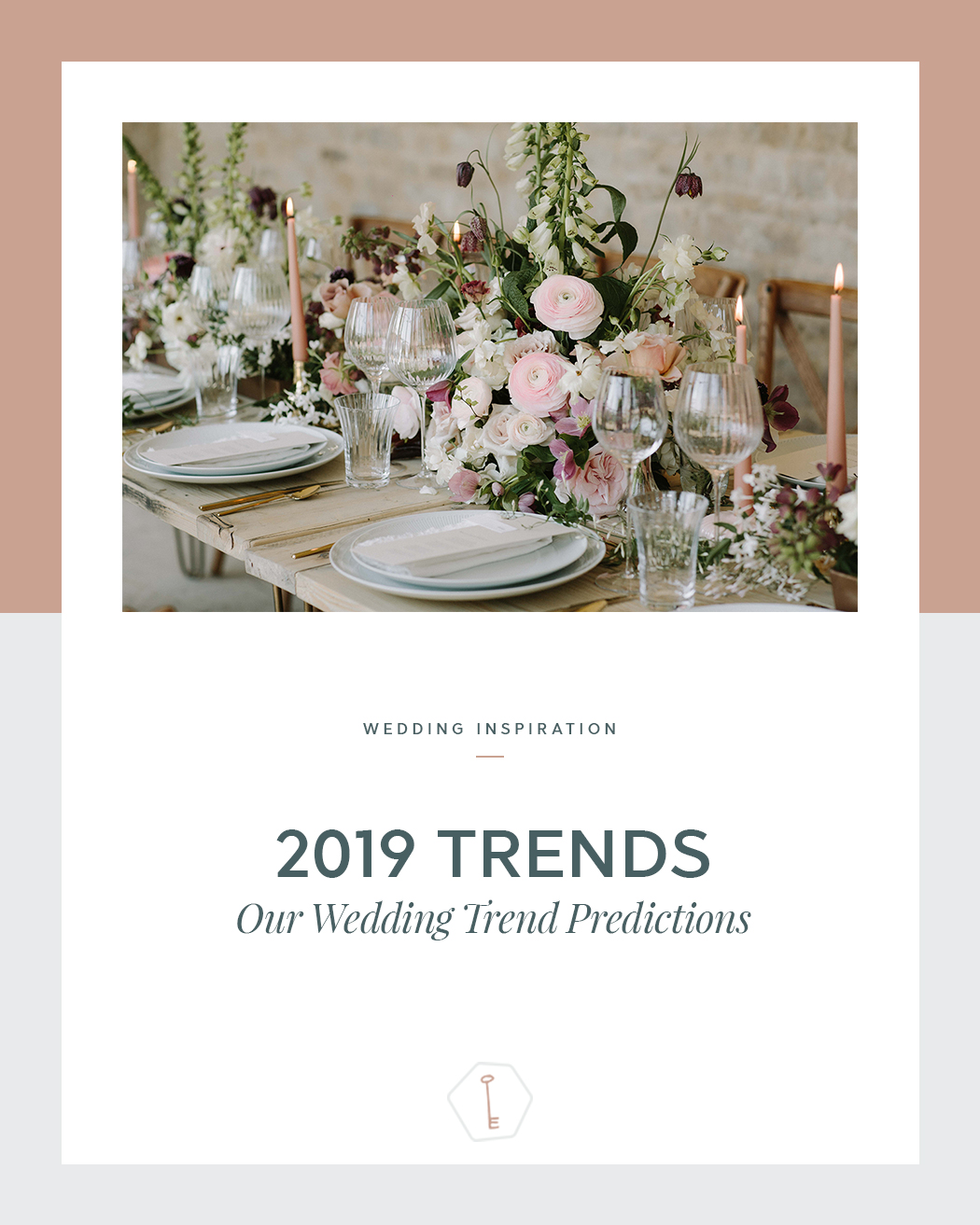 2019 Wedding Trends - Our Wedding Trend Predictions.