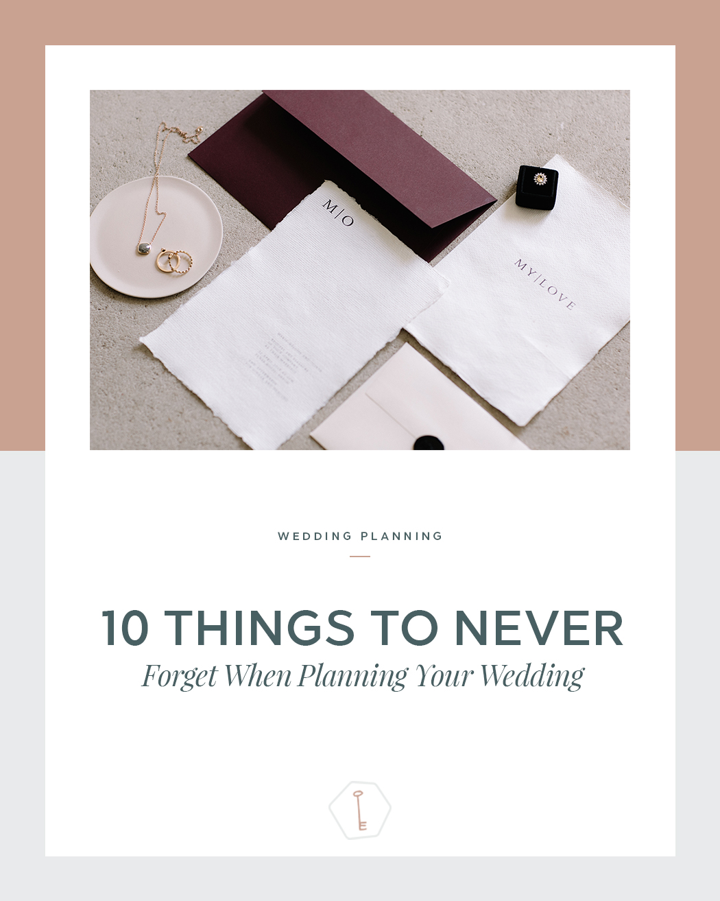 Wedding Planning Tips - 10 Things to Never Forget When You're Planning Your Wedding